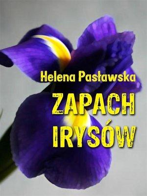 cover image of Zapach irysów