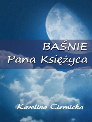 cover image of Baśnie Pana Księżyca