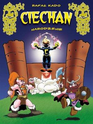cover image of Ciechan. Narodzenie