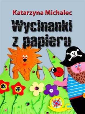 cover image of Wycinanki z papieru