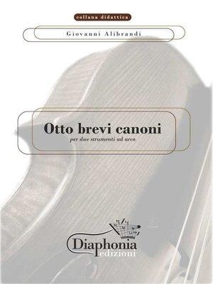 cover image of Otto brevi canoni