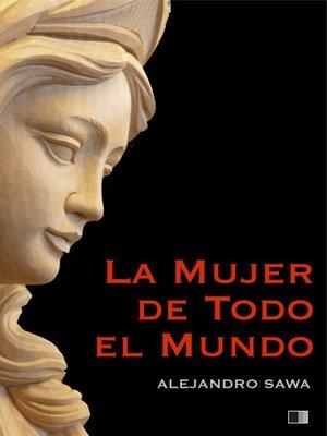 cover image of La Mujer de Todo el Mundo