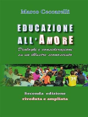 cover image of Educazione all'Amore--Seconda Edizione