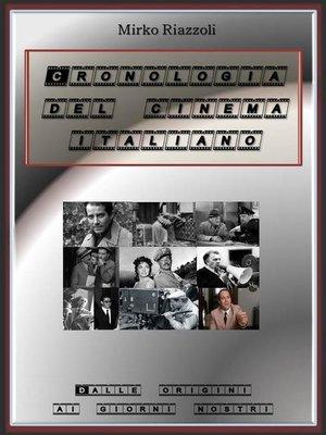 cover image of Cronologia del cinema italiano Dalle origini ai giorni nostri