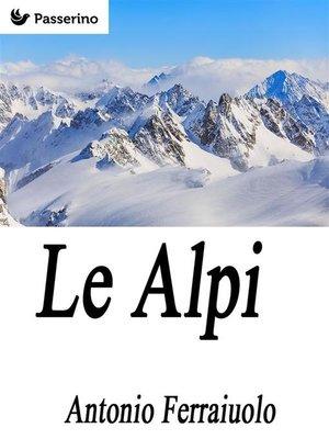 cover image of Le Alpi