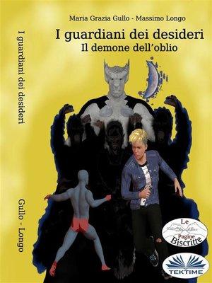 cover image of I Guardiani Dei Desideri