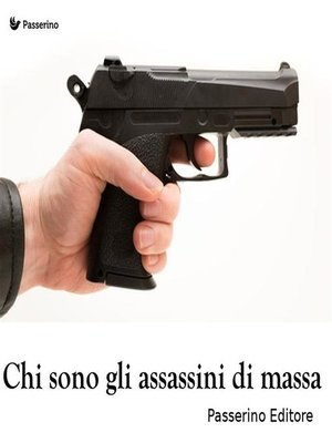 cover image of Chi sono gli assassini di massa