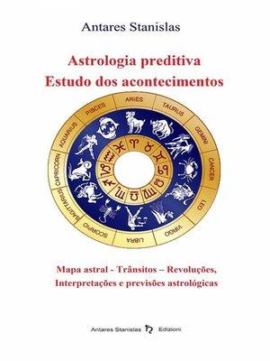 cover image of Astrologia Preditiva--Estudo Dos Acontecimentos
