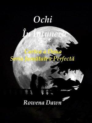 cover image of Ochi În Întuneric (Jumatatea Perfecta, #2)