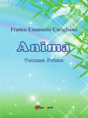 cover image of Anima. Volume primo