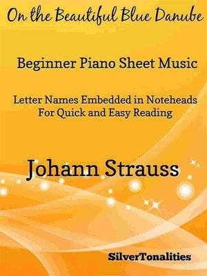 cover image of On the Beautiful Blue Danube Beginner Piano Sheet Music