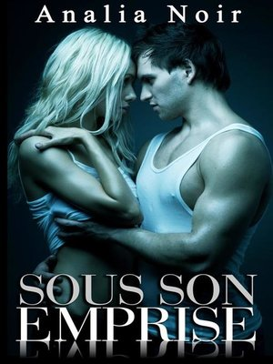 cover image of Sous Son Emprise TOME 3