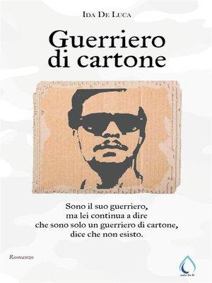 cover image of Guerriero di cartone