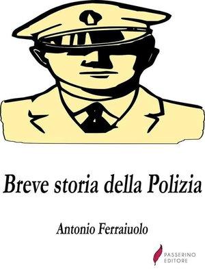 cover image of Breve storia della Polizia