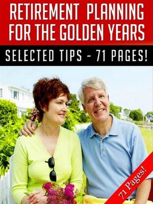 cover image of Retirement Planning For the Golden Years