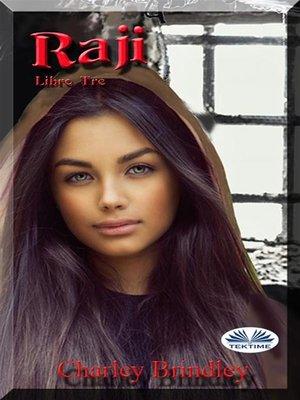 cover image of Raji--Libro Tre