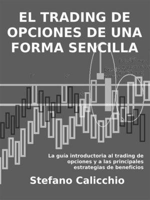 cover image of El trading de opciones de una forma sencilla