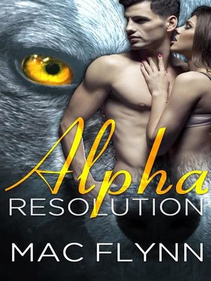 cover image of Alpha Resolution--Alpha Blood, Book 3
