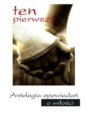 cover image of Ten pierwszy.