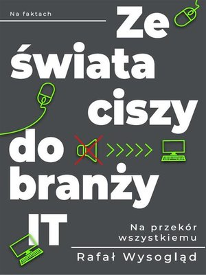 cover image of Ze świata ciszy do branży IT