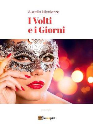 cover image of I Volti e i Giorni