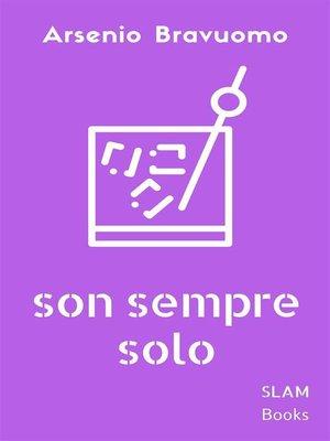 cover image of Son sempre solo