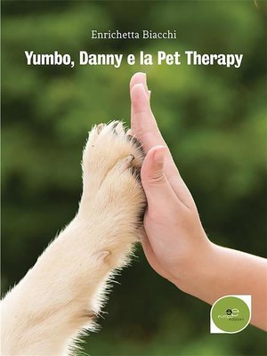 cover image of Yumbo, Danny E La Pet Therapy
