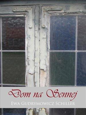 cover image of Dom na Sennej