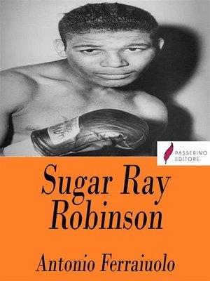 cover image of Sugar Ray Robinson