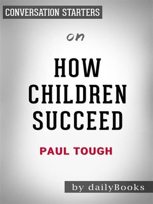 cover image of How Children Succeed--by Paul Tough