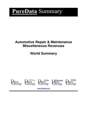 cover image of Automotive Repair & Maintenance Miscellaneous Revenues World Summary