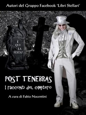 cover image of Post Tenebras--I racconti del cimitero