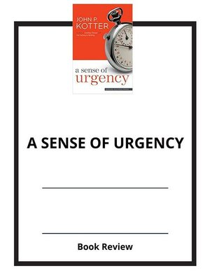 cover image of A Sense of Urgency