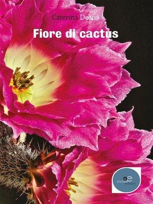 cover image of Fiore Di Cactus