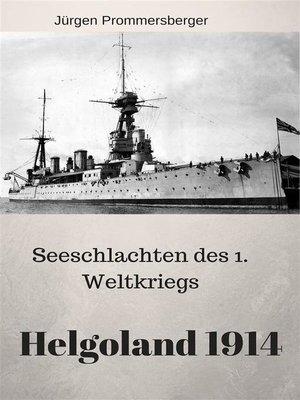 cover image of Seeschlachten des 1. Weltkriegs--Helgoland 1914