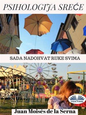 cover image of Psihologija Sreće
