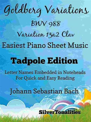 cover image of Goldberg Variations BWV 988 13a2 Clav Easiest Piano Sheet Music Tadpole Edition