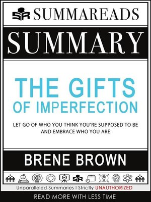 cover image of Summary of the Gifts of Imperfection--Let Go of Who You Think You're Supposed to Be and Embrace Who You Are by Brené Brown