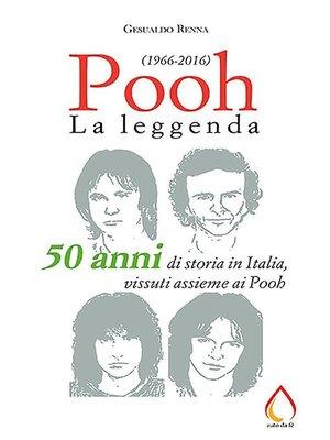 cover image of Pooh. La leggenda (1966-2016)