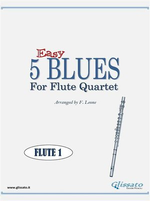 cover image of 5 Easy Blues for Flute Quartet (FLUTE 1)