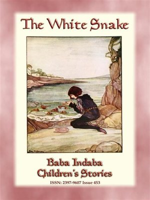 cover image of THE WHITE SNAKE--A Dutch Fairy Tale