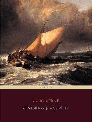 cover image of O Náufrago do «Cynthia»