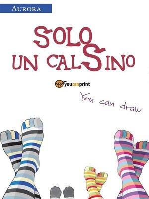 cover image of Solo un calSino