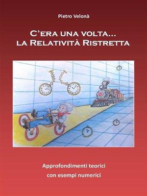 cover image of C'era una volta... la Relatività ristretta