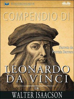 cover image of Compendio Di Leonardo Da Vinci Di Walter Isaacson
