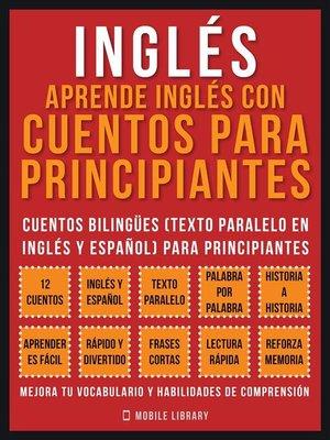 cover image of Inglés--Aprende Inglés Con Cuentos Para Principiantes (Vol 1)