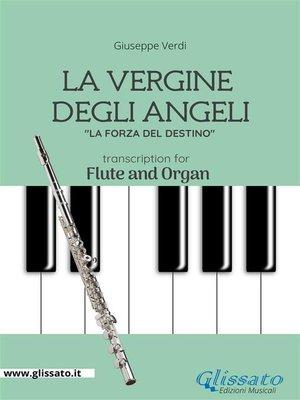 cover image of La Vergine degli Angeli--Flute and Organ