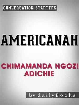 cover image of Americanah--A Novel by Chimamanda Ngozi Adichie