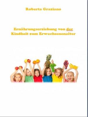 cover image of Ernährungserziehung Von Der Kindheit Zum Erwachsenenalter