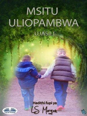 cover image of Msitu Uliopambwa